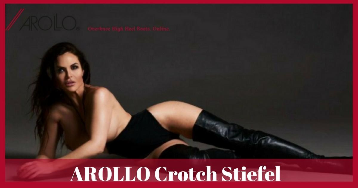 AROLLO Overknee Stiefel » Blog Archiv Crotch Stiefel extra